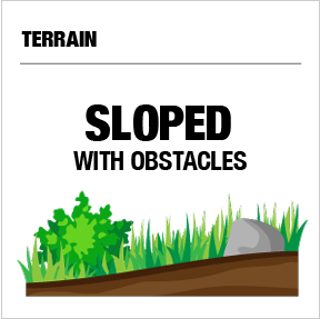 Best for sloped terrain with obstacles